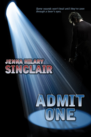 Admit One by Jenna Hilary Sinclair
