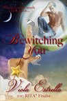 Bewitching You (Bewitching Women, #1)