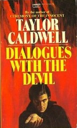 Dialogues with the Devil by Taylor Caldwell