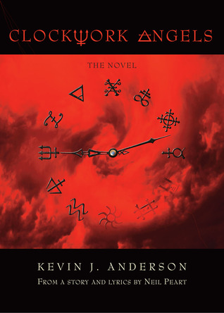 Clockwork Angels (Clockwork Angels, #1)
