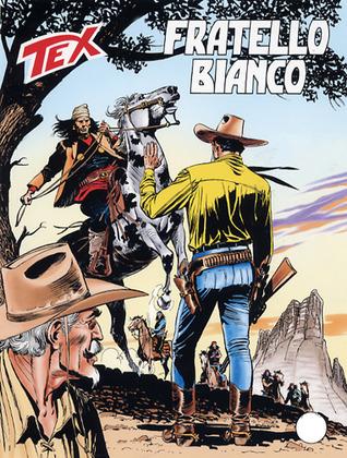 Tex n. 542: Fratello bianco