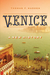 Venice by Thomas F. Madden