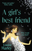 A Girl's Best Friend by Louise  Marley