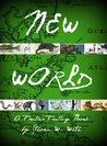 New World by Steven W. White