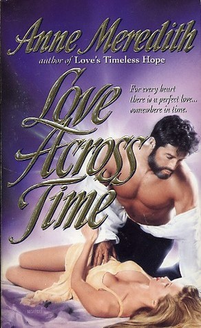 Love Across Time by Anne Meredith