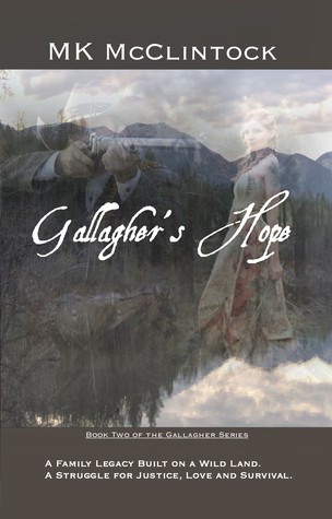 Gallagher's Hope by M.K. McClintock