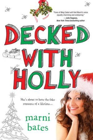 Decked with Holly by Marni Bates