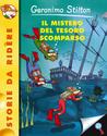 Il mistero del tesoro scomparso by Geronimo Stilton