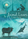 For Animal Lovers by Kim Cano