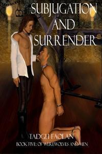 Subjugation and Surrender