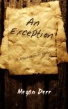 An Exception by Megan Derr