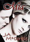 Mia The Bradshaw Clan by J.A. McCorkle