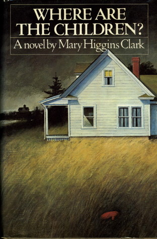 Ebook Where Are The Children? by Mary Higgins Clark PDF!