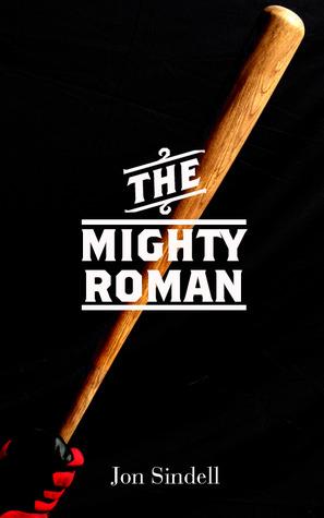 The Mighty Roman