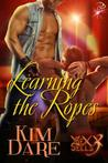 Learning the Ropes (Sex Sells, #3)