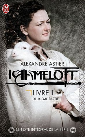 Kaamelott, livre 1, deuxième partie : Episodes 51 à 100