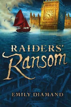 Raiders' Ransom by Emily Diamand