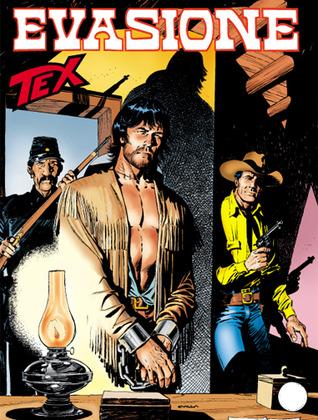 Tex n. 558: Evasione!