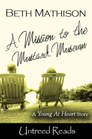 A Mission to the Mustard Museum by Beth Mathison