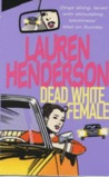 Dead White Female (Sam Jones, #1)