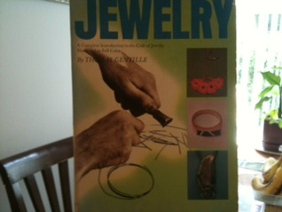 Step-by-Step Jewelry: A Complete Introduction to the Craft of Jewelry