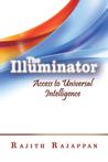 The Illuminator: Access to Universal Intelligence