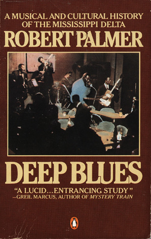 Deep Blues by Robert Palmer