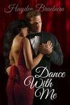 Dance With Me by Hayden Braeburn