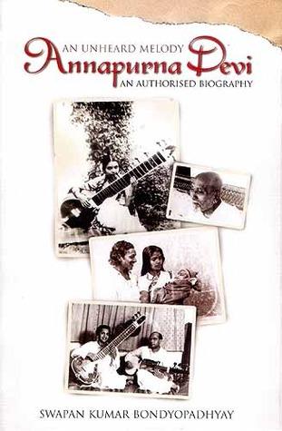 Descarga gratuita de ebook for gate 2012 cse An Unheard Melody: Annapurna Devi