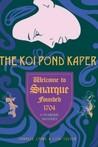 Snarque - The Koi Pond Kaper