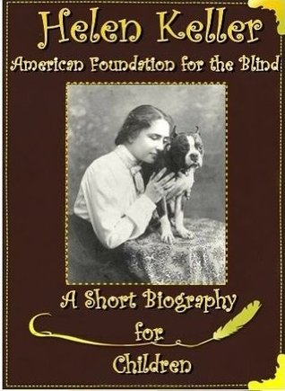 Helen Keller: American Foundation for the Blind