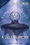 A Silly Millimeter
