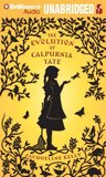 Evolution of Calpurnia Tate, The by Jacqueline Kelly
