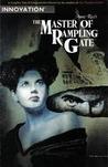 The Master of Rampling Gate