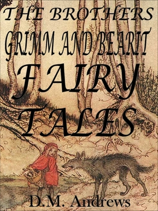 The Brothers Grimm and Bearit Fairy Tales