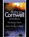 The Body Farm & From Potter's Field (Kay Scarpetta #5 & #6)