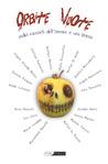 Orbite vuote - Sedici racconti dell'orrore e una poesia