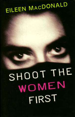Image result for shoot the women first book