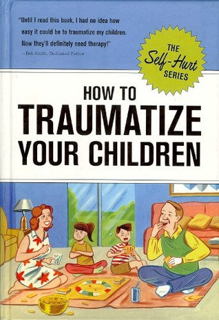 How to Traumatize Your Children by Knock Knock