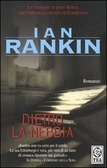 Ebook Dietro la nebbia by Ian Rankin read!