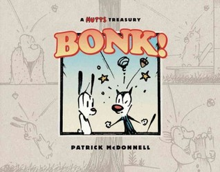 Bonk!: A Mutts Treasury