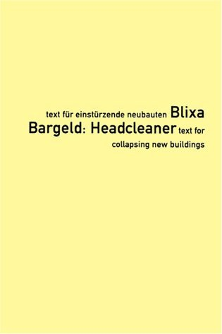 Headcleaner: Text for Collapsing New Buildings