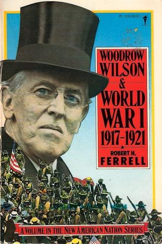 Woodrow Wilson and World War I, 1917-21
