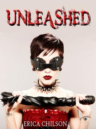 Unleashed (Mistress & Master of Restraint, #2)