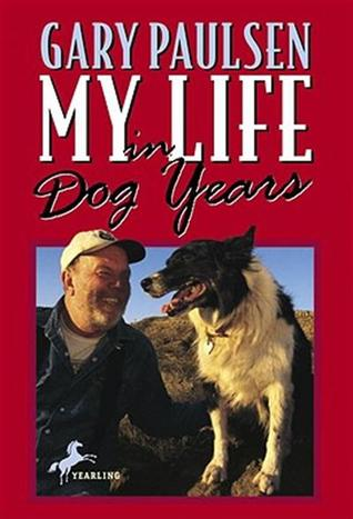 Ebook My Life in Dog Years by Gary Paulsen PDF!