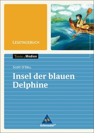 Lesetagebuch zu: Insel der blauen Delphine