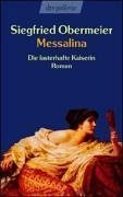Messalina: die lasterhafte Kaiserin
