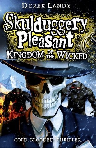 Kingdom of the Wicked (Skulduggery Pleasant, #7)