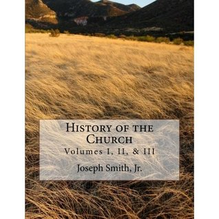 History of the Church of Jesus Christ of Latter-day Saints-Collection #1, Vols 1-3