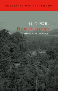 El país de los ciegos por H.G. Wells, Javier Calvo